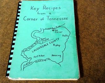 Vintage Cookbook - Key Recipes From A Corner Of Tennessee - Compiled by The Mother's Club - 1975
