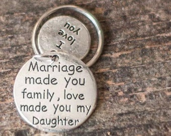 marriage made you family, love made you my daughter step dad key chain