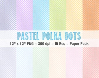 PASTEL POLKA DOTS Digital Paper, 12x12 Scrapbooking Paper, Digital Paper Pack, Spring Colors, Polka Dot, Commercial Use, Instant Download