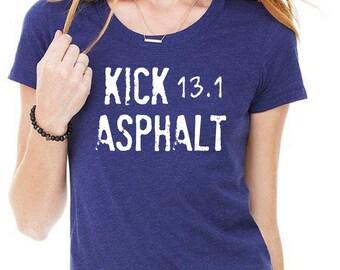 Kick Asphalt, Half Marathon Shirt, Running Shirt, 13.1 Shirt, Half Marathon Gift, Premium Fitness Tee, Marathon Gift, Navy, Gray, Maroon