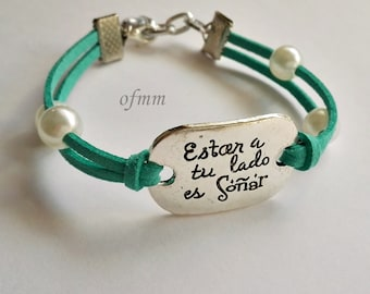 "Bracelet with message ""Being by your side is dreaming"""