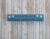 Walking In A Winter Wonderland, Winter Decor, Wood Sign, Hand Painted, Snowflake Sign, 4x18, Snowmen Sign, Cold Weather Decor, SKU-350
