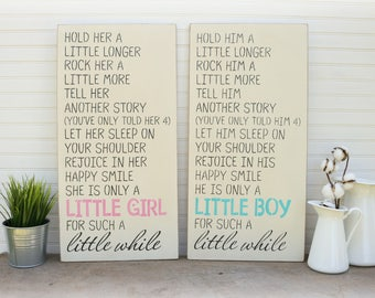 Hold Him A Little Longer, Little Boy Sign, Hold Her a littler longer, Little Girl Sign