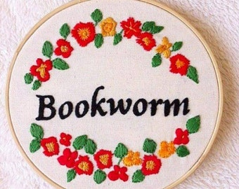 Bookworm embroidery hoop art/booklover stitching/floral embroidery