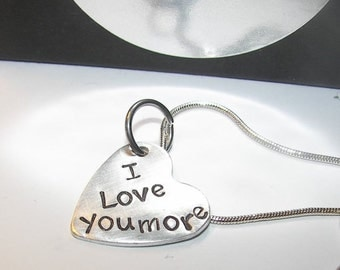Sterling silver,I love you more, Valentine gift, hand stamped jewelry, be mine always, custom stamped, girl friend gift, personalized gift