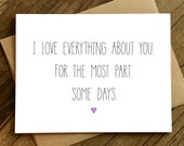 Love Card - Funny Love Card - Funny Anniversary Card - Some Days.