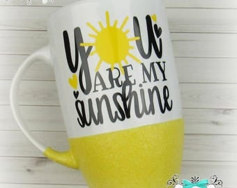 You are my sunshine ~ Glittered Coffee Mug ~ Yellow Glittered Coffee Mug ~