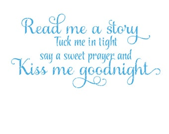 Read me a story tuck me in tight sweet prayer kiss me goodnight Commercial Use svg dxf ai Eps File for Cricut & Silhouette machines VV0012-D