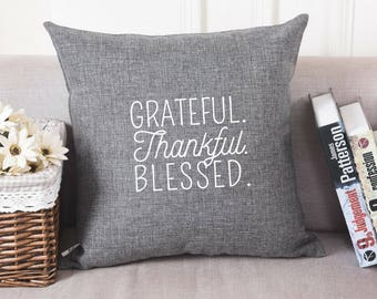 Grateful. Thankful. Blessed. | Pillow Cover