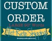 "90"" Wide Custom Wood..."