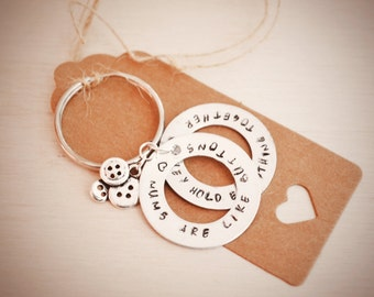 Hand Stamped Keyring, mums are like buttons, they hold everything together