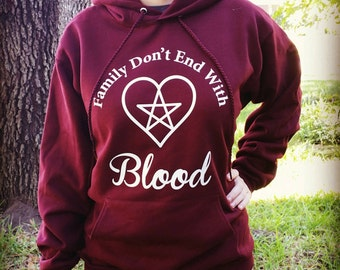 Family Don't End With Blood Supernatural Hoodie