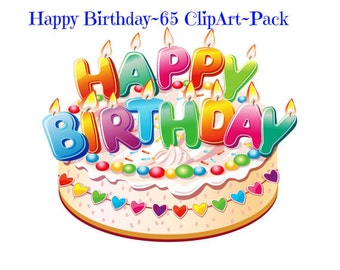 """Happy Birthday Clipart """"65 pack Cliparts"""" Large Cliparts, Happy Birthday Image, Full Page Cutout, Transparent Background, Transfer Template"""