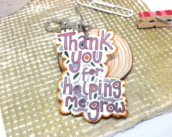 Teacher Gift, Thank You For Helping Me Grow Keyring, Quote Keychain, Shrink Plastic Bag Charm, Teaching  Assistant Gift, Tutor Appreciation.