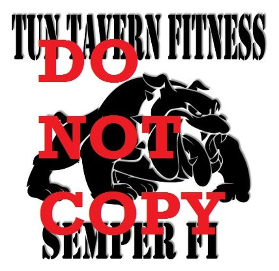 Tun Tavern Fitness wall decal custom order, Decals for trucks, USMC Decals, Marine Decals, boot camp graduation, cup decal,