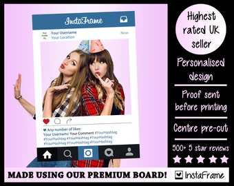 Printed Instagram Frame - PREMIUM Personalised InstaFrame - photobooth prop frame! For Weddings, Birthdays, Hen parties and any other event!