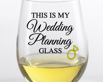 Engagement gift, Wedding planning wine glass