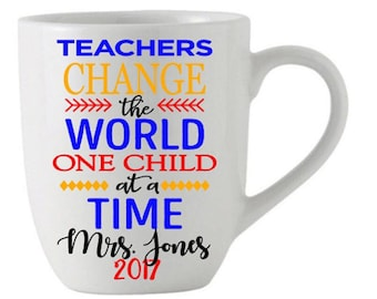 Teachers Change the World Student Gift Coffee Tea Mug