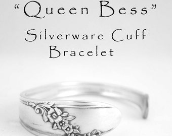 "Cuff Bracelet Silverware Jewelry, Spoon Handle Cuff Bracelet  6.25"" Wrist Only, Gifts For Her Gifts Under 25 Queen Bess"