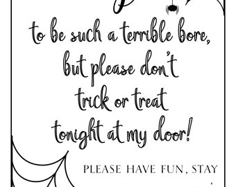 Halloween 'No Trick or Treat' Window/Door Sign - PRINTABLE FILE