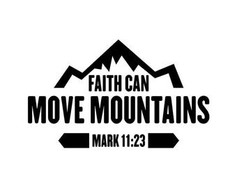 Faith Can Move Mountains Car Decal
