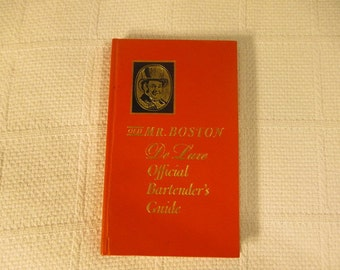 1963 Old Mr. Boston De Luxe Official Bartender's Guide Edited by Leo Cotton, Mr. Boston Distiller, Boston Bartender's School, Bar Hints