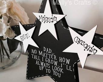 No Matter How Tall I Grow, I'll Always Look Up To You Personalised Father's Day Star