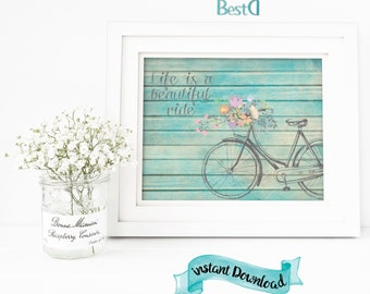 Life is a beautiful ride motivational printable,hand drawn bicycle wall art poster,Instant Download wall decor printable,home art wall decor