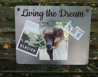 Living The Dream Magnet Board Rustic Raw Steel Sign Sayings, Metal Sign, Inspirational Quote BE Creations