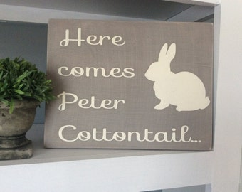 Peter Cottontail Sign, Easter Bunny Sign, Easter Decor, Spring Decor