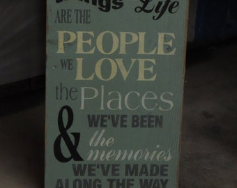 """FREE SHIPPING: Primitive/Country/ Rustic- 11 x 20 Wooden Sign- """"The best thing in life are the people we love the places we've been..."""""""