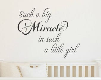 Such A Big Miracle In Such A Little Girl Wall Decal Girl Nursery Decal Miracle Wall Decal Girl Nursery Decor Girl Bedroom Decal Girl Quote