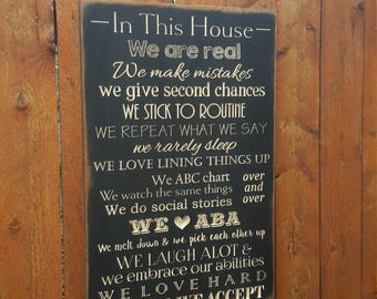 """Custom Carved Wooden Sign - """"In This House We are Real, AUTISM"""""""