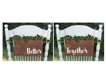 SET OF 2, Better Together Signs, Rustic Mr Mrs Sign, Wood Mr Mrs, Wedding Chair Signs,  Rustic Wedding Chair Signs, Boho Wedding Chair Signs