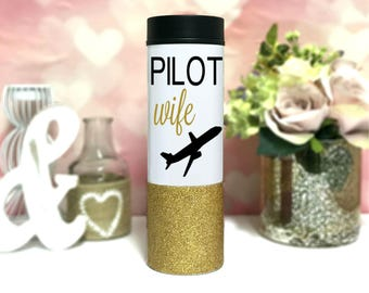 Pilot Wife Coffee Mug - Pilot wife gift -  Glitter Dipped Coffee Tumbler - Pilot wife travel mug - pilot to go coffee cup - insulated