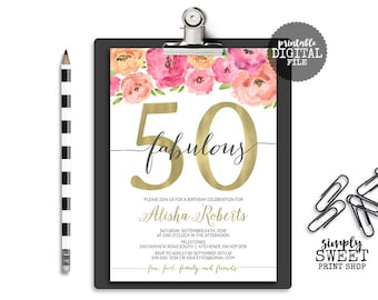 Fifty & Fabulous Flower Adult Birthday Party Invitation Invite Foil Gold Pink Peach Orange Thirty Forty Sixty 30 40 50 60 Country Floral DIY