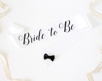 Bride to Be Bachelorette Sash in Font #3 - Bachelorette Party - Bride Gift - Bride Sash - Bridal Shower - Bachelorette Accessory