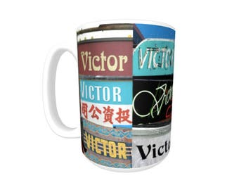 Personalized Coffee Mug featuring the name VICTOR in photos of signs; Ceramic mug; Unique gift; Coffee cup; Birthday gift; Coffee lover