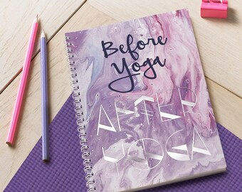 Before Yoga, After Yoga A5 Spiral Bound Notebook Journal