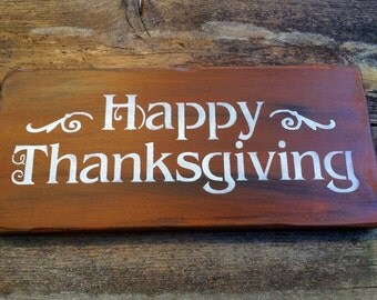 Happy Thanksgiving Sign ( Brown and white)