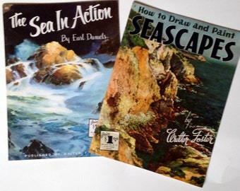 Vintage Art Books, Painting Books, How to Draw and Paint Seascapes, The Sea in Action by Earl Daniels