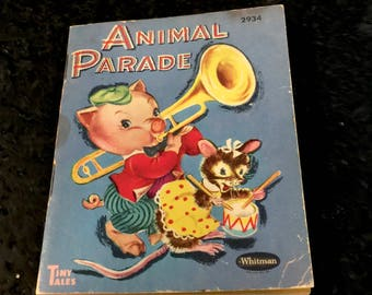 Vintage Tiny Tales book,Animal Parade, Picture Book,  Illustrated by Clare McKinley, Whitman Publishing Company, USA. 1950s
