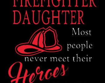 Firefighter Daughter,Son  Onesie/Toddler/Child/Youth/Adult Shirts