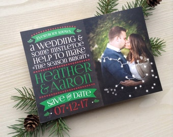 Mistletoe Wedding Save the Dates • Holiday Save the Date • Christmas Save the Dates • Mistletoe • Save the Date • Printed Chalkboard