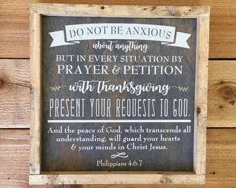 "Philippians 4:6-7 - Do Not Be Anxious - Framed Wood Sign Scripture Wall Art - 13.5"" x 13.5"""