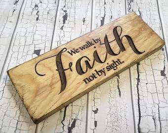 Walk by Faith | Walk by faith not by sight | Religious Wall Art | Inspirational Wall Art | Bible Verse | 2 Corinthians 5:7 |