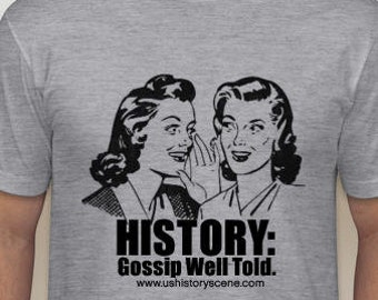 History: Gossip Well Told