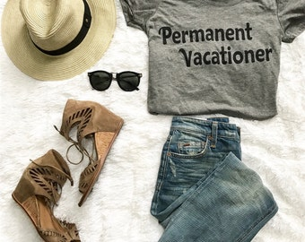 Permanent Vacationer tshirt