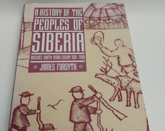 History of the peoples of Siberia James Forsyth