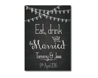 Eat Drink & be Married chalkboard | wedding sign | wedding chalkboard